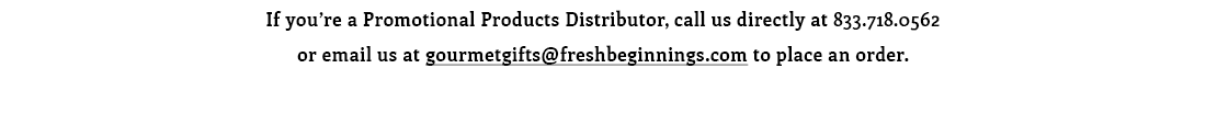 Invitation to email gourmetgifts@freshbeginnings.com